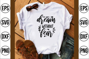 Dream Without Fear Graphic Crafts By craft bd