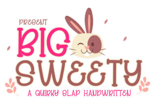 Print on Demand: Big Sweety Display Font By edwar.sp111