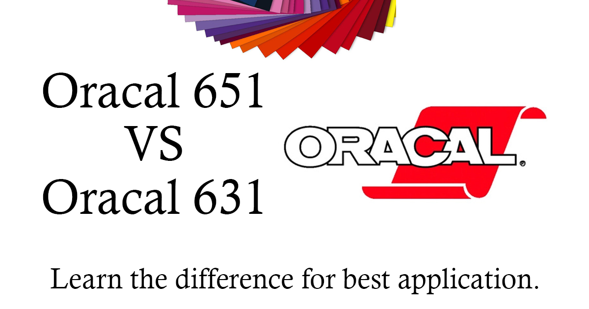 Oracal 651 VS 631