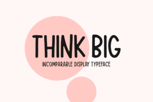 Print on Demand: Think Big Display Font By Seemly Fonts