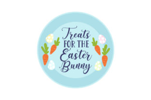 Treats for the Easter Bunny Easter Craft Cut File By Creative Fabrica Crafts