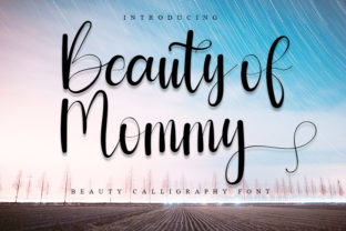 Print on Demand: Beauty of Mommy Script & Handwritten Font By FreshTypeINK