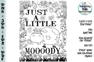 Print on Demand: Just a Little Moooody Graphic Coloring Pages & Books Adults By RamblingBoho