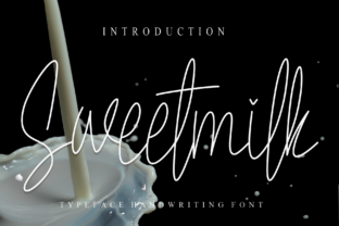 Print on Demand: Sweetmilk Script & Handwritten Font By Creativewhitee