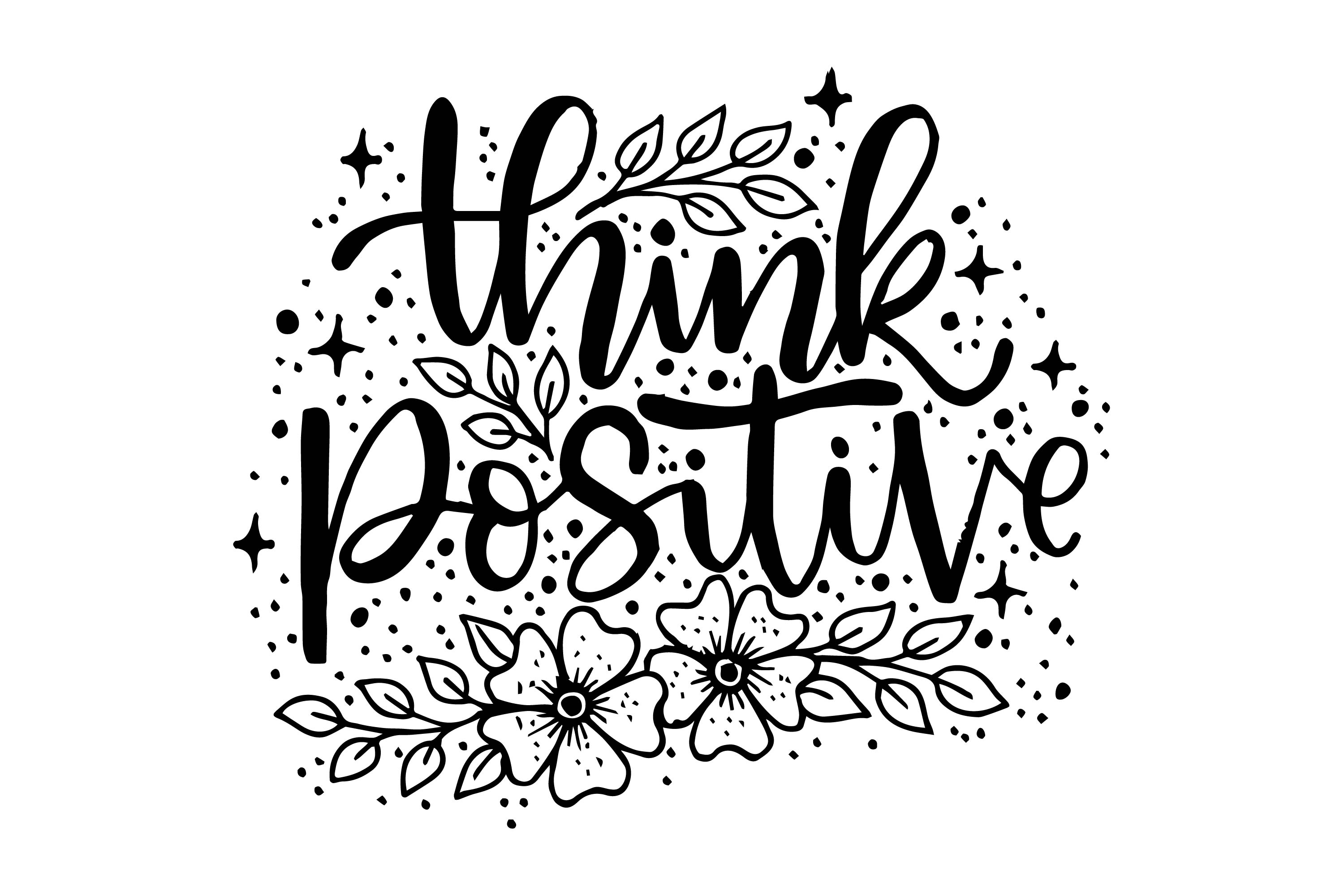 Think Positive, Hand Lettering Quotes SVG File