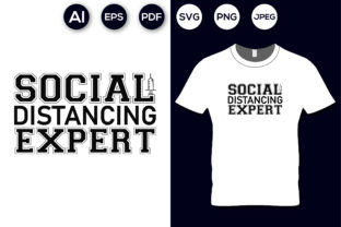 Social Distancing Expert T-shirt Design Graphic Print Templates By aroy00225