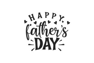 Happy Father's Day Father's Day Craft Cut File By Creative Fabrica Crafts
