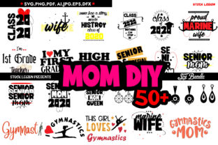 50+ Mom Diy Bundle Graphic Objects By sidd77