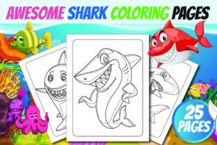 Awesome Shark Coloring Book for Kids Graphic Coloring Pages & Books Kids By GRAPHIC PRO