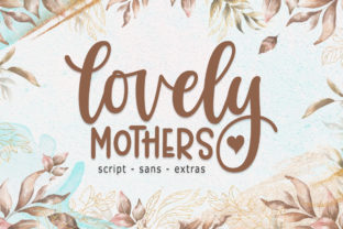 Print on Demand: Lovely Mothers Script & Handwritten Font By rastype1010