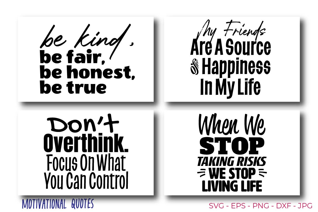 Positive and Motivation Quotes SVG File