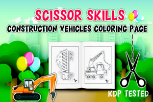 Scissor Skills Construction Vehicles KDP Graphic Coloring Pages & Books Kids By Moonz Coloring