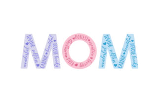 MOM Mother's Day Craft Cut File By Creative Fabrica Crafts