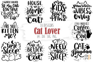 Print on Demand: Cat Lover Bundle, Funny Cat SVG Quotes Graphic Crafts By dapiyupi