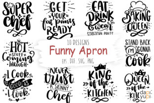 Print on Demand: Funny Apron Bundle, Kitchen Quotes SVG Graphic Crafts By dapiyupi
