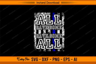 All Gave Some - Police Design US Flag Graphic Print Templates By sketchbundle