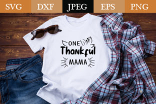 Print on Demand: One Thankful Mama Graphic Print Templates By Design_store