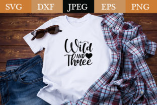 Print on Demand: Best Svg Design : Wild and Three Graphic Print Templates By Design_store