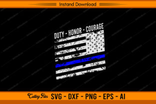 Duty Honor Courage Police Graphic Print Templates By sketchbundle