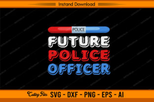 Future Police Officer ! Graphic Print Templates By sketchbundle