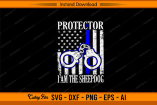 Protector I AM the Sheepdog Graphic Print Templates By sketchbundle