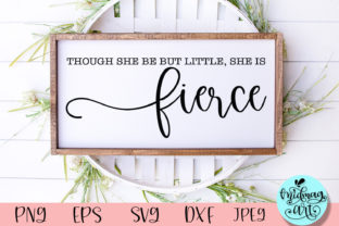 Though She Be but Little She is Fierce Graphic Objects By MidmagArt