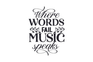 Where Words Fail Music Speaks Música Archivo de Corte Craft Por Creative Fabrica Crafts