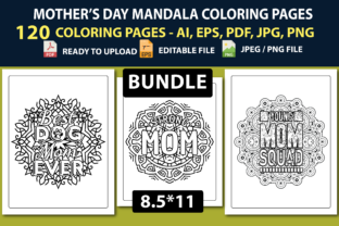 MOTHER'S DAY COLORING PAGES BUNDLE 120pg Graphic Coloring Pages & Books Kids By triggeredit