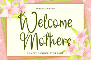 Print on Demand: Welcome Mothers Script & Handwritten Font By Inermedia STUDIO