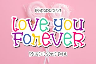 Print on Demand: Love You Forever Serif Font By Keithzo (7NTypes)