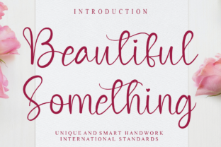 Print on Demand: Beautiful Something Script & Handwritten Font By Creativewhitee