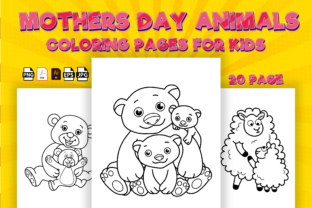 Print on Demand: Mothers Day Cute Animals Coloring Pages Graphic Coloring Pages & Books Kids By Kristy Coloring