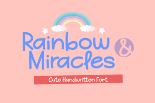 Print on Demand: Rainbow and Miracles Script & Handwritten Font By Dreamink (7ntypes)