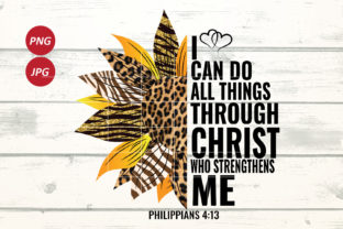 I Can Do All Things Through Christ Graphic Illustrations By Army Custom 2