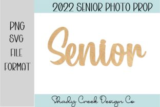 Senior Word Photo Prop Graphic 3D SVG By Shady Creek Design Company
