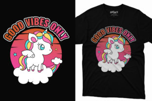 Good Vibes Only Unicorn T-shirt Design Graphic Print Templates By graphs_art
