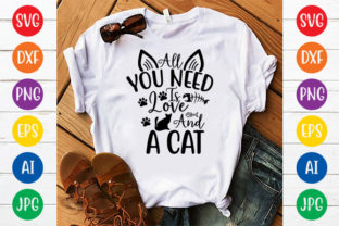 ALL YOU NEED is LOVE and a CAT Graphic Crafts By ismetarabd