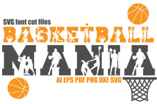 Print on Demand: Basketball Mania SVG Font Cut Files Graphic Crafts By KtwoP