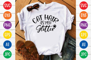 CAT HAIR is MY GLITTER Graphic Crafts By ismetarabd