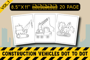 Construction Vehicles Dot to Dot Vol. 1 Graphic KDP Interiors By Vibgyor