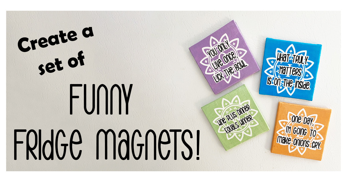 Create a Set of Funny Fridge Magnets