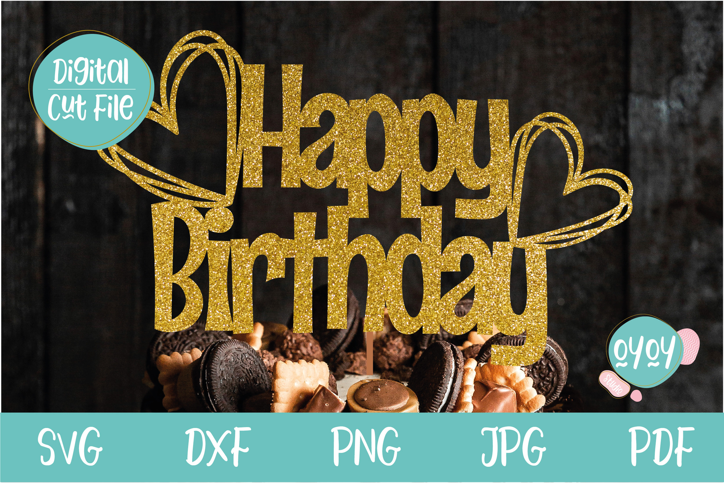 Happy Birthday Cake Topper with Hearts SVG File