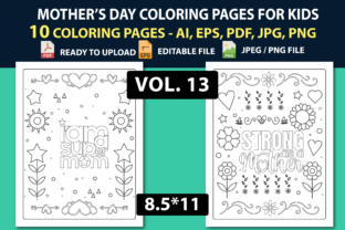 MOTHER'S DAY COLORING PAGES for KIDS Graphic Coloring Pages & Books Kids By triggeredit