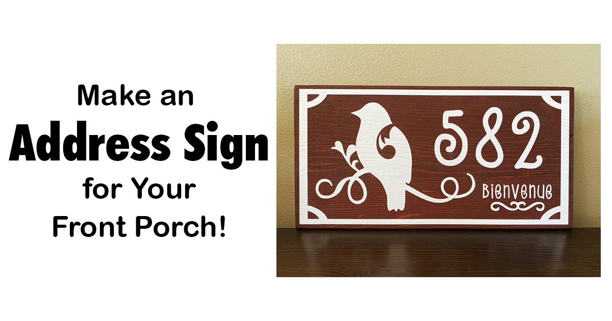 Make an Address Sign for Your Front Porch