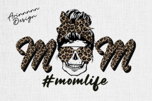 Print on Demand: Skull Momlife Sublimation Design Graphic Print Templates By Arinnnnn Design