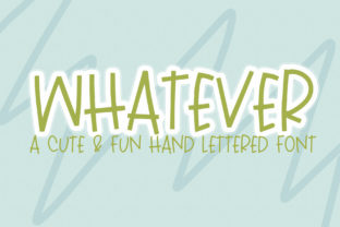 Print on Demand: Whatever Script & Handwritten Font By dansiedesign