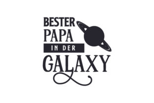 Bester Papa in Der Galaxy Father's Day Craft Cut File By Creative Fabrica Crafts