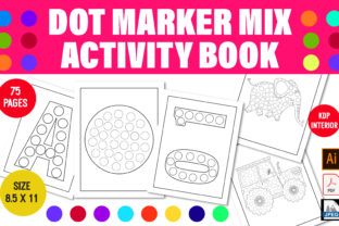 Print on Demand: Dot Marker Books for Toddlers Graphic KDP Interiors By mamunportfolio