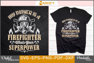 Print on Demand: Firefighter Father Design Father's Day Graphic Print Templates By Sarofydesign