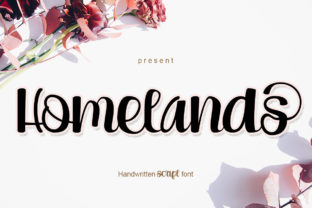 Print on Demand: Homelands Script & Handwritten Font By jehansyah251